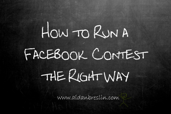 How to run a Facebook contest properly graphic